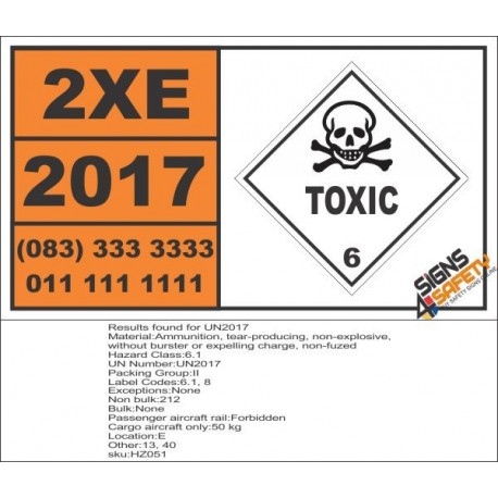 UN2017 Ammunition, tear-producing, non-explosive, without burster or expelling charge, non-fuzed, Toxic (6), Hazchem Placard