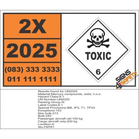 UN2025 Mercury compounds, solid, n.o.s., Toxic (6), Hazchem Placard