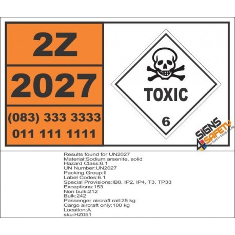 UN2027 Sodium arsenite, solid, Toxic (6), Hazchem Placard