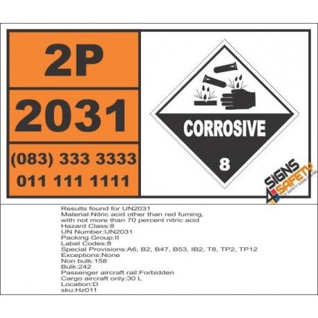 UN2031 Nitric acid other than red fuming, with not more than 70 percent nitric acid, Corrosive (8), Hazchem Placard