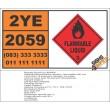 UN2059 Nitrocellulose, solution, Flammable Liquid (3), Hazchem Placard