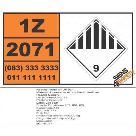 UN2071 Ammonium nitrate based fertilizer, Other (9), Hazchem Placard