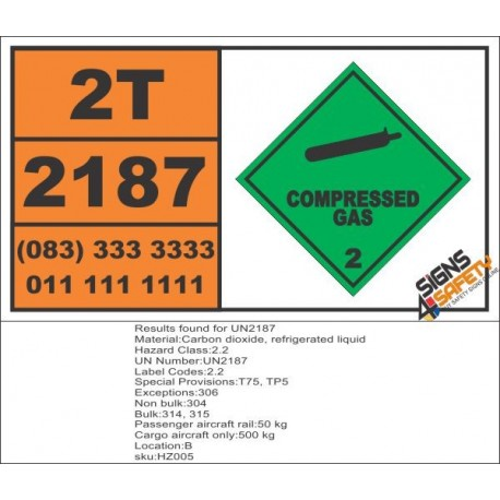 UN2187 Carbon dioxide, refrigerated liquid, Compressed Gas (2), Hazchem Placard