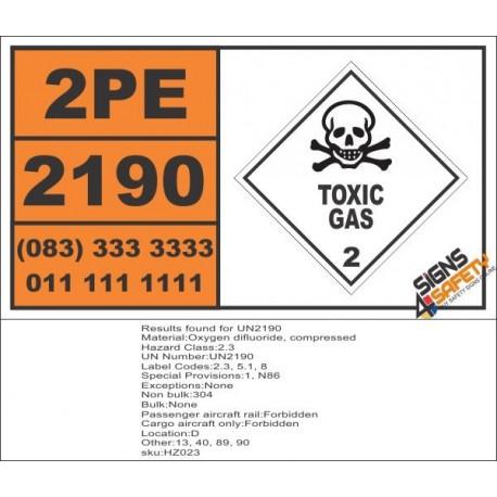 UN2190 Oxygen difluoride, compressed, Toxic Gas (2), Hazchem Placard