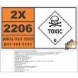 UN2206 Isocyanates, toxic, n.o.s. or Isocyanate solutions, Toxic (6), Hazchem Placard