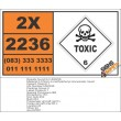UN2236 3-Chloro-4-methylphenyl isocyanate, liquid, liquid, Toxic (6), Hazchem Placard