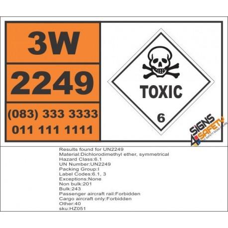UN2249 Dichlorodimethyl ether, symmetrical, Toxic (6), Hazchem Placard