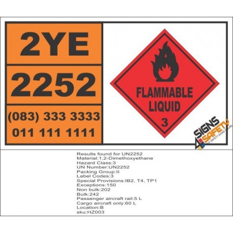 UN2252 1,2-Dimethoxyethane, Flammable Liquid (3), Hazchem Placard