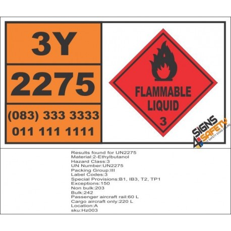 UN2275 2-Ethylbutanol, Flammable Liquid (3), Hazchem Placard