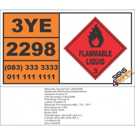 UN2298 Methylcyclopentane, Flammable Liquid (3), Hazchem Placard