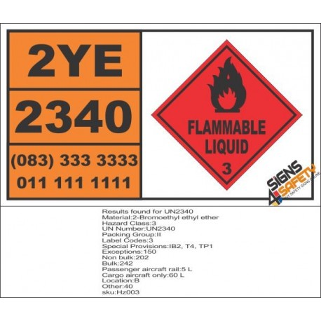 UN2340 2-Bromoethyl ethyl ether, Flammable Liquid (3), Hazchem Placard