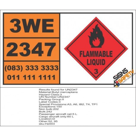UN2347 Butyl mercaptans, Flammable Liquid (3), Hazchem Placard