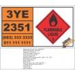 UN2351 Butyl nitrites, Flammable Liquid (3), Hazchem Placard