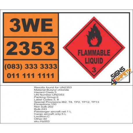 UN2353 Butyryl chloride, Flammable Liquid (3), Hazchem Placard