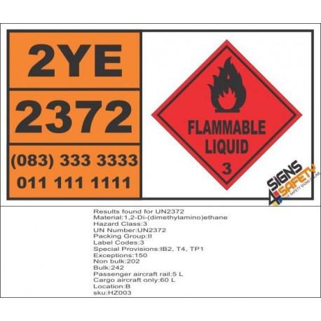 UN2372 1.2-Di-dimethylaminoethane, Flammable Liquid (3), Hazchem Placard