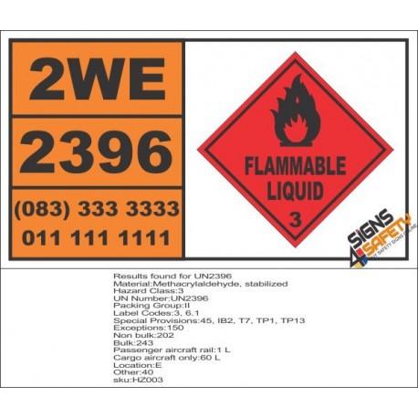 UN2396 Methacrylaldehyde, stabilized, Flammable Liquid (3), Hazchem Placard