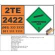 UN2422 Octafluorobut-2-ene or Refrigerant gas R 1318, Compressed Gas (2), Hazchem Placard