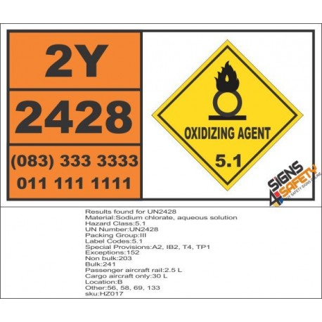 UN2428 Sodium chlorate, aqueous solution, Oxidizing Agent (5), Hazchem Placard