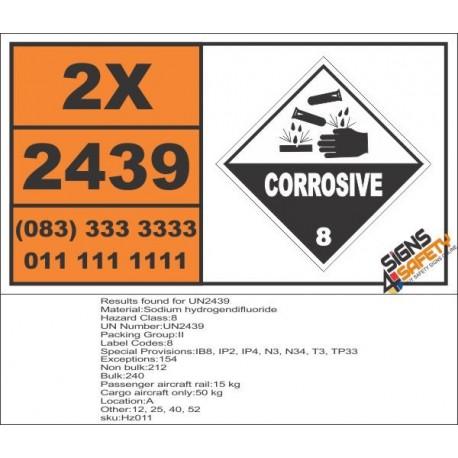 UN2439 Sodium hydrogendifluoride, Corrosive (8), Hazchem Placard