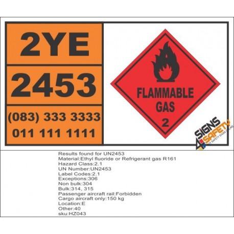 UN2453 Ethyl fluoride or Refrigerant gas R161, Flammable Gas (2), Hazchem Placard