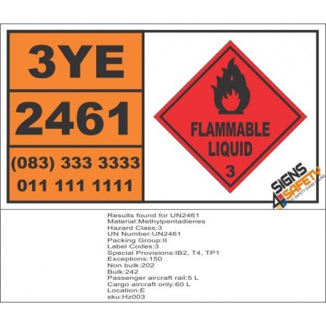UN2461 Methylpentadienes, Flammable Liquid (3), Hazchem Placard