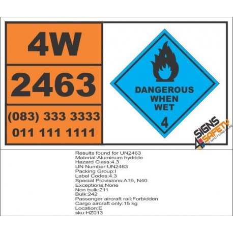 UN2463 Aluminum hydride, Dangerous When Wet (4), Hazchem Placard