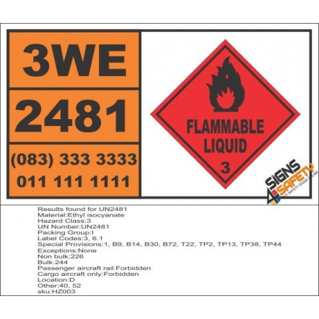 UN2481 Ethyl isocyanate, Flammable Liquid (3), Hazchem Placard