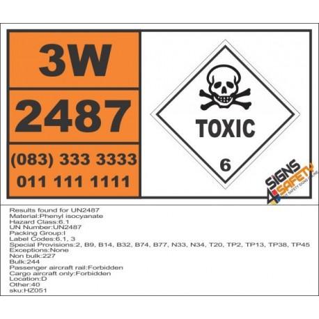 UN2487 Phenyl isocyanate, Toxic (6), Hazchem Placard