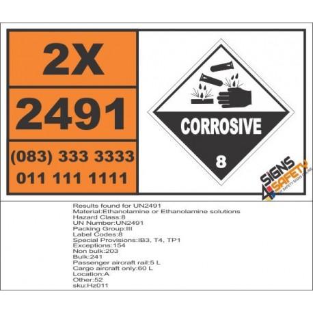UN2491 Ethanolamine or Ethanolamine solutions, Corrosive (8), Hazchem Placard