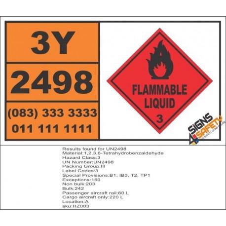 UN2498 1,2,3,6-Tetrahydrobenzaldehyde, Flammable Liquid (3), Hazchem Placard