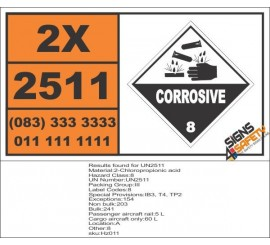 UN25011 2-Chloropropionic acid, Corrisive (8), Hazchem Placard