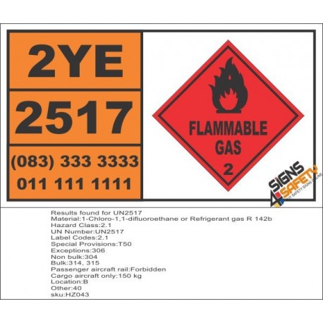 UN2517 1-Chloro-1,1-difluoroethane or Refrigerant gas R 142b, Flammable gas (2), Hazchem Placard