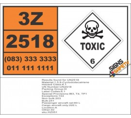 UN2518 1,5,9-Cyclododecatriene, Toxic (6), Hazchem Placard