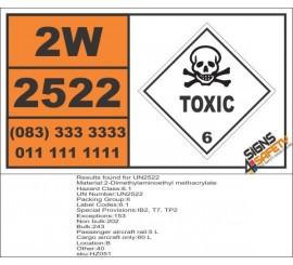 UN2522 2-Dimethylaminoethyl methacrylate, Toxic (6), Hazchem Placard