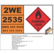 UN2535 4-Methylmorpholine or n-methylmorpholine, Flammable Liquid, (3), Hazchem Placard