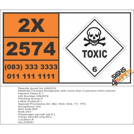 UN2574 Tricresyl phosphate with more than 3 percent ortho isomer, Toxic (6), Hazchem Placard