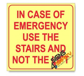 In Case Of Emergency Use The Stairs And Not The Lift, Photoluminescent, (Glow in the Dark) Sign