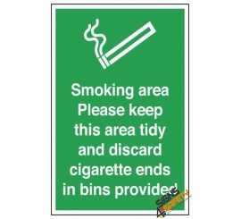 (NS28) Smoking In This Area Keep Tidy Sign