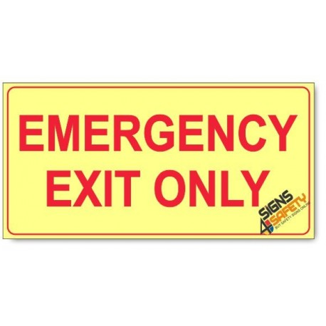 Emergency Exit Only, Photoluminescent, (Glow in the Dark) Sign