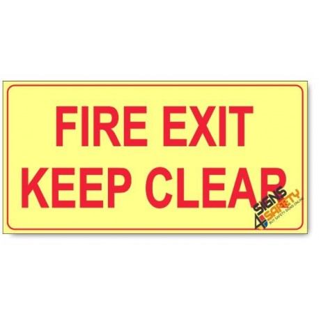 Fire Exit Keep Clear, Photoluminescent, (Glow in the Dark) Sign