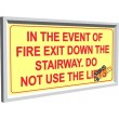 In The Event Of Fire, Exit Down The Stairway, Do Not Use The Lifts, Framed Photoluminescent, (Glow in the Dark) Sign