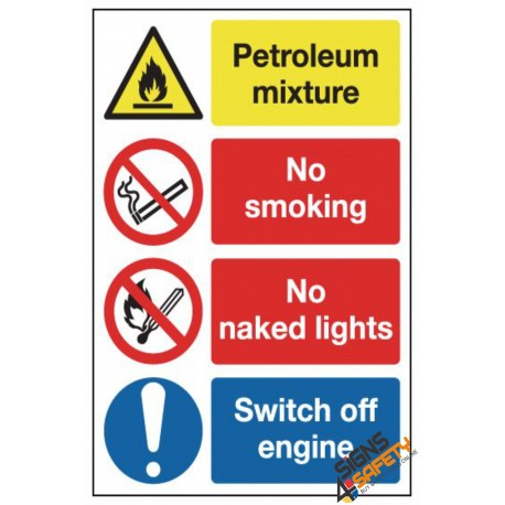 (NS39) Petroleum Mixture / No Smoking / No Naked Flame / Switch Off Engine Sign