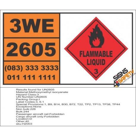 UN2605 Methoxymethyl isocyanate, Flammable Liquid (3), Hazchem Placard