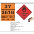 UN2618 Vinyltoluenes, stabilized, Flammable Liquid (3), Hazchem Placard