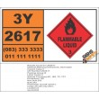 UN2617 Methylcyclohexanols, Flammable Liquid (3), Hazchem Placard