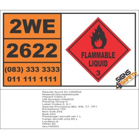 UN2622 Glycidaldehyde, Flammable Liquid (3), Hazchem Placard