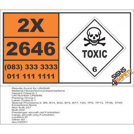 UN2646 Hexachlorocyclopentadiene, Toxic (6), Hazchem Placard