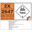 UN2647 Malononitrile, Toxic (6), Hazchem Placard