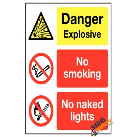 (NS42) Danger Explosive / No Smoking / No Naked Lights Sign