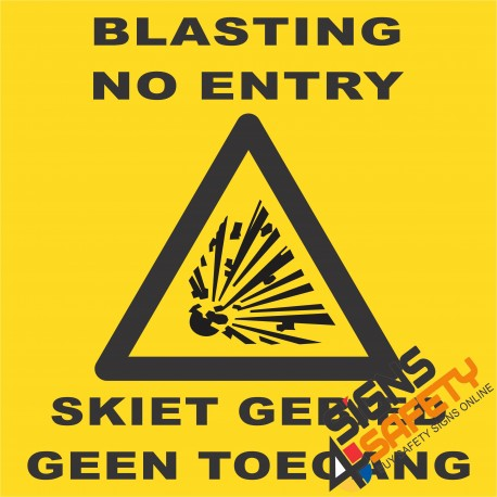 (C1) Blasting / No Entry Sign